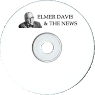 Elmer Davis and the News