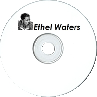 Ethel Waters Collection