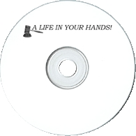 Life in Your Hands
