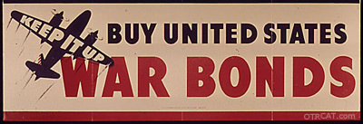 keep it up, buy united states war bonds sign