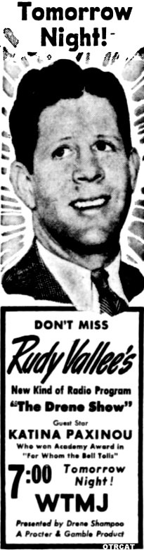 "Don't Miss Rudy Vallee's New Kind of Radio Program ""The Drene Show"""
