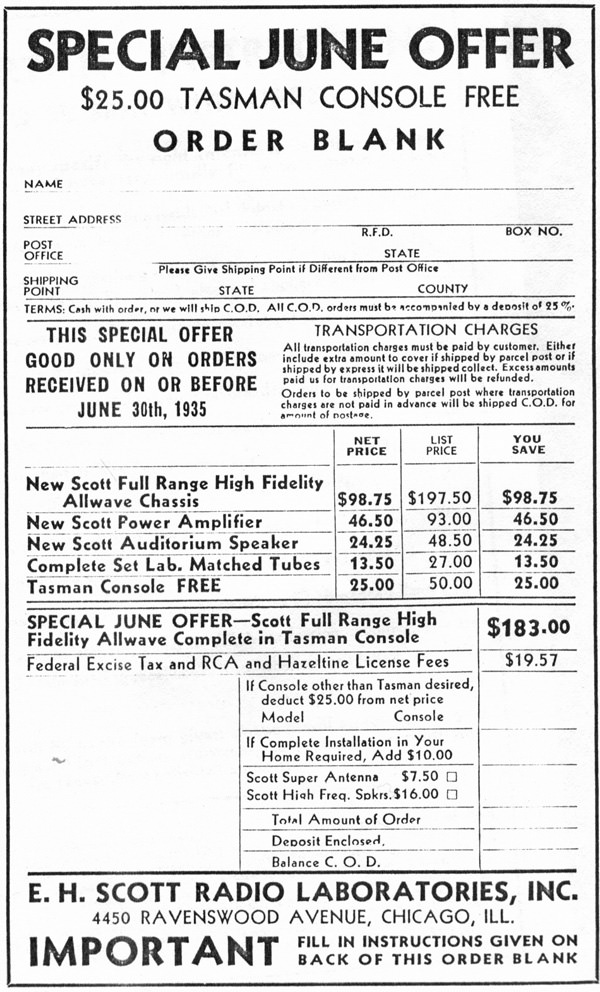5.	As indicated on this 1935 Scott order form, a cabinet was sometimes included along with a radio at no extra charge.