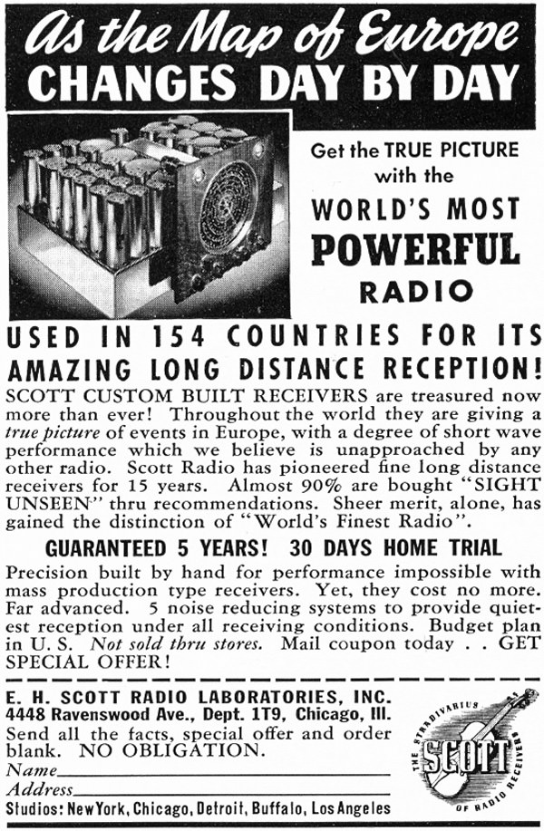 6.	This ad for the 30-tube Scott Philharmonic appeared in November 1939, two months after war had been declared in Europe.