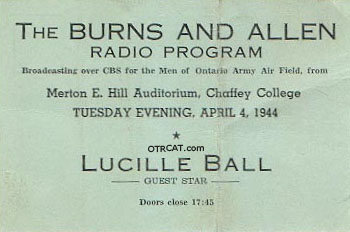 Burns and Allen Radio Program starring Lucille Ball radio ticket, April 4, 1944