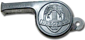 Dragnet Whistle