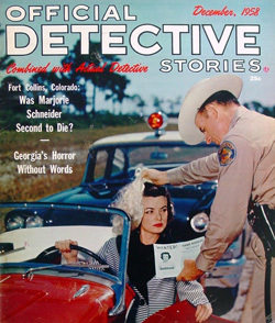 Official Detective Stories is also the name of a popular crime story magazine in the 1940s and 50s which featured flashy covers with attractive women.