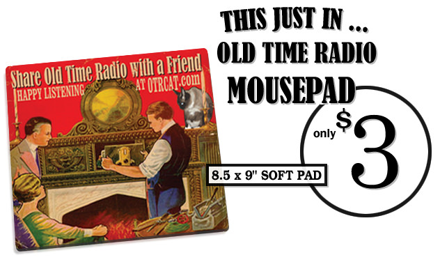 THIS JUST IN .. OLD TIME RADIO MOUSEPAD FOR ONLY $3.00