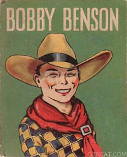 Bobby Benson Old Time Radio Show