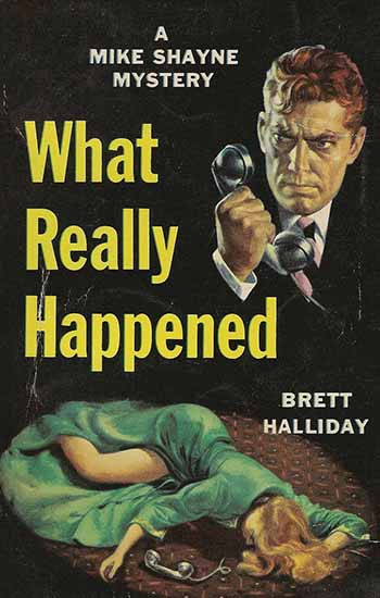 Bret Halliday Book: What Really Happened