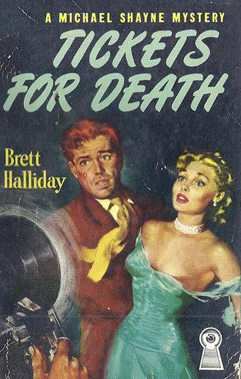 Brett Halliday: Tickets for Death