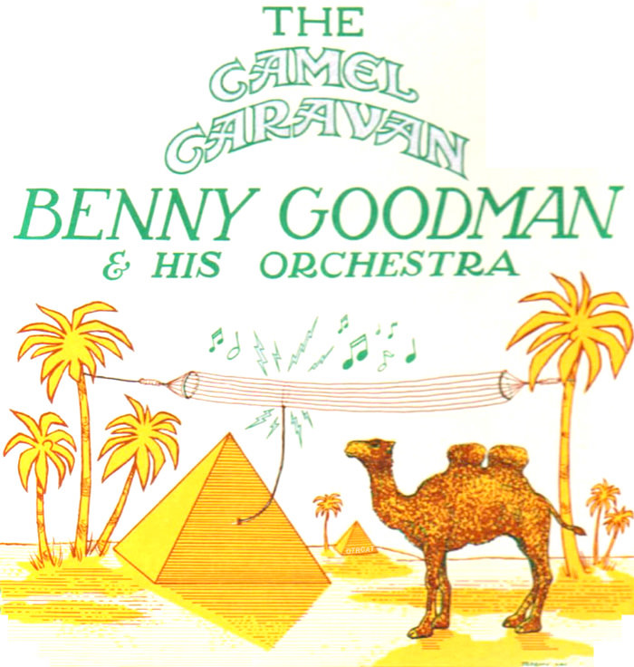 Benny Goodman - Camel Caravan