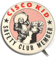 Cisco Kid Button
