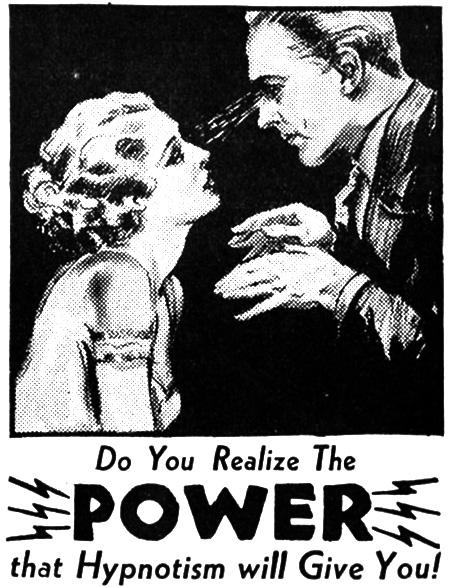 Hypnotism... POWER!