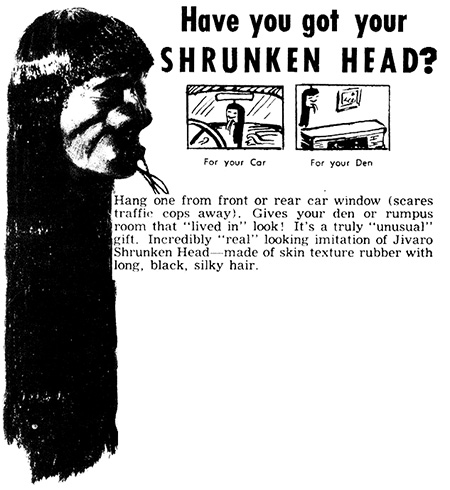 Shrunken Head Advertisement