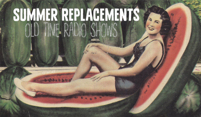 Summer Replacements