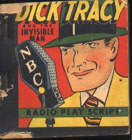 Dick Tracy and the Invisible Man Radio Play Script