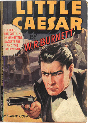 W-R- Burnett Little Caesar