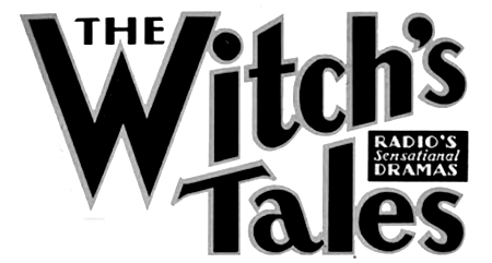 The Witch's Tale Radio Show